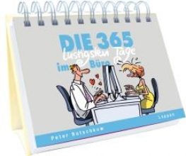 Butschkow, Peter Die 365 lustigsten Tage im Bro