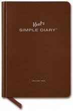 Keel, Philipp Keel`s Simple Diary Volume One (Brown)