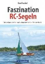 Kreckel, Uwe Faszination RC-Segeln