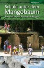 Hegnauer, Otto Schule unter dem Mangobaum