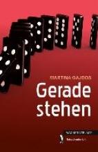 Gajdos, Martina Gerade stehen