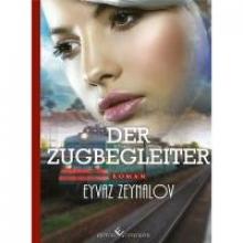 Zeynalov, Eyvaz Der Zugbegleiter
