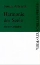 Albrecht, Sandra Harmonie der Seele