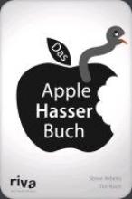 Arbeits, Steve Das Apple-Hasser-Buch
