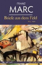 Marc, Franz Briefe aus dem Feld