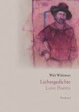 Whitman, Walt Liebesgedichte Love Poems