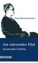 Steiner, Franz Baermann Am strzenden Pfad