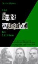 Moser, Chris Die Kunst Widerstand zu leisten