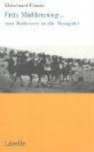 Faude, Ekkehard Fritz Mhlenweg - vom Bodensee in die Mongolei