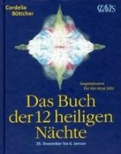 Böttcher, Cordelia Das Buch der 12 heiligen Nächte