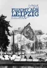 Fritzsch, Harald Flucht aus Leipzig