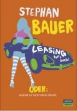 Bauer, Stephan Leasing tut`s auch