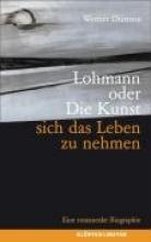 Dürrson, Werner Lohmann oder die Kunst, sich das Leben zu nehmen