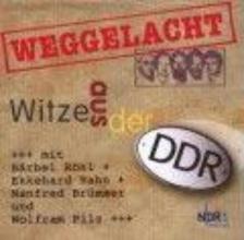 Weggelacht - Witze aus der DDR