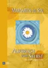 Del Sol, Margarita Aufbruch zum Selbst