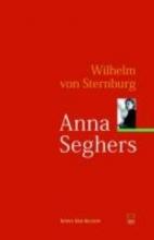 Sternburg, Wilhelm von Anna Seghers