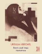Krechel, Ursula Stark und leise