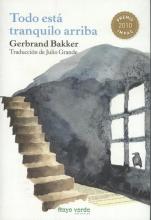 Bakker, Gerbrand Todo Esta Tranquilo Arriba
