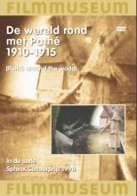 DOCUMENTAIRE: Wereld Rond Met Pathe, De (1910-15)