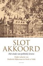 Diederick Slijkerman , Slotakkoord
