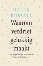 Helen Russell , Waarom verdriet gelukkig maakt