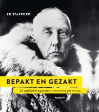 Ed Stafford , Bepakt en gezakt