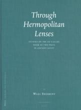 W. Sherbiny , Through Hermopolitan Lenses