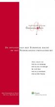, De invloed van het Europese recht op het Nederlandse privaatrecht