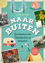 Hans Buiter , Naar Buiten