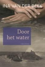 Beek, Ina van der Door het water