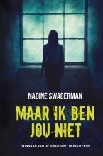 Nadine Swagerman , Maar ik ben jou niet