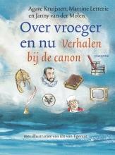 Agave  Kruijssen, Martine  Letterie, Janny van der Molen Over vroeger en nu