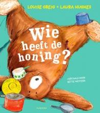 Louise Greig , Wie heeft de honing?