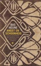 Bas Heijne , Angst en schoonheid