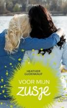 Heather  Gudenkauf Voor mijn zusje - Zomerlezen 2015