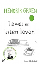 Hendrik  Groen Leven en laten leven