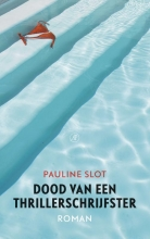 Pauline  Slot Dood van een thrillerschrijfster