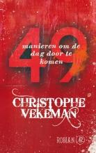 Christophe  Vekeman 49 manieren om de dag door te komen