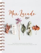 Max Lucado , Max Lucado agenda 2021