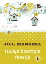 Jill Mansell , Huisje boompje feestje