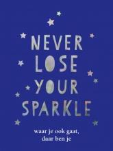, Never lose your sparkle - cadeauboek
