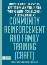 H.G.  Roozen, R.J.  Meyers, J.E.  Smith Community reinforcement and family training (CRAFT)