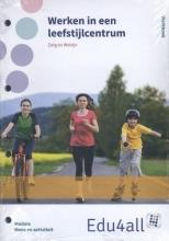 Werken in een leefstijlcentrum module mens en activiteit Werkboek
