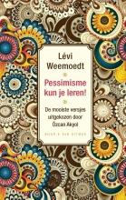 Levi  Weemoedt Pessimisme kun je leren!