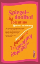 Jia  Tolentino Spiegeldoolhof