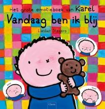 Liesbet  Slegers Vandaag ben ik blij. Het grote emotieboek van Karel