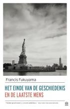 Francis  Fukuyama Het einde van de geschiedenis en de laatste mens