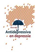Dick Bijl , Antidepressiva en depressie