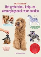 Eileen Geeson , Het grote trim-, knip- en verzorgingsboek voor honden