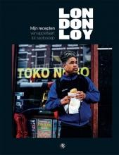 London Loy , Mijn recepten